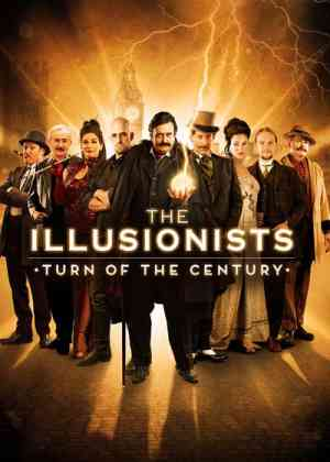 The Illusionists: Turn of the Century (2016) Poster