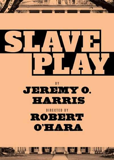 Slave Play Broadway show