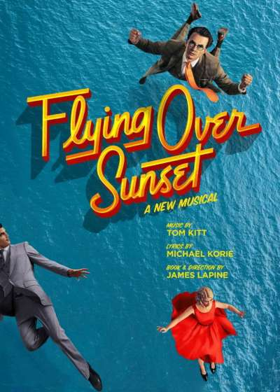 Flying Over Sunset Broadway show
