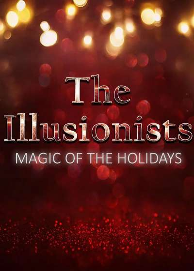 The Illusionists: Magic of the Holidays (2019) Broadway show