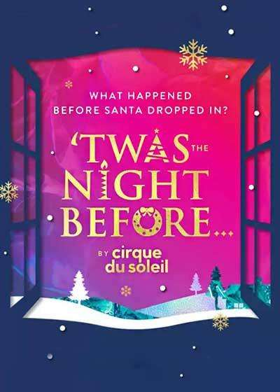 Twas the Night Before... By Cirque du Soleil Broadway show