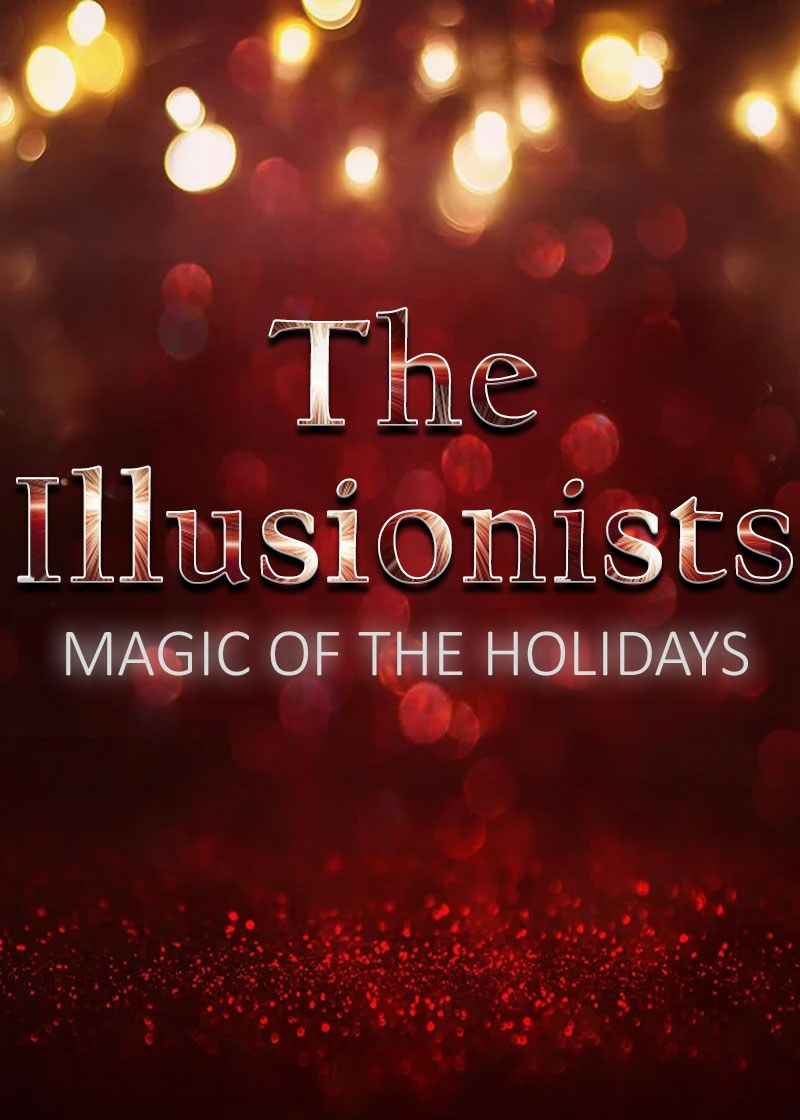 The Illusionists: Magic of the Holidays (2019) Poster
