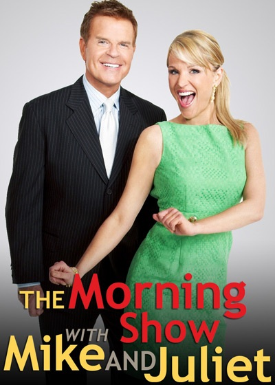 The Morning Show with Mike & Juliet Show Poster