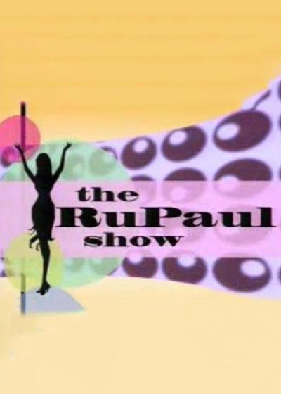 RuPaul Show Poster