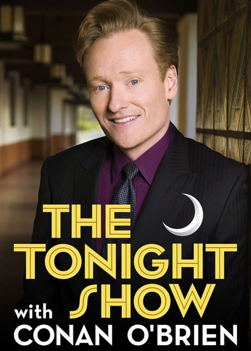 The Tonight Show with Conan O'Brien Show Poster
