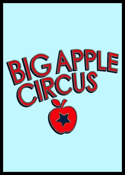 Big Apple Circus Broadway Show Poster