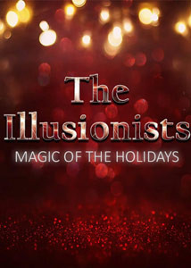 The Illusionists: Magic of the Holidays Broadway Show Poster
